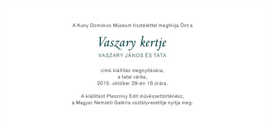Vaszary kertje című kiállítás,tata,Vaszary János,Híres tataiak,